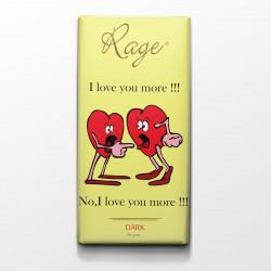 Rage I Love You More Dark Chocolate 90 Grams